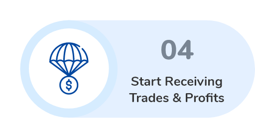 start receiving trades and profits
